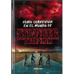 Libro: Cómo sobrevivir en el mundo de Stranger Things