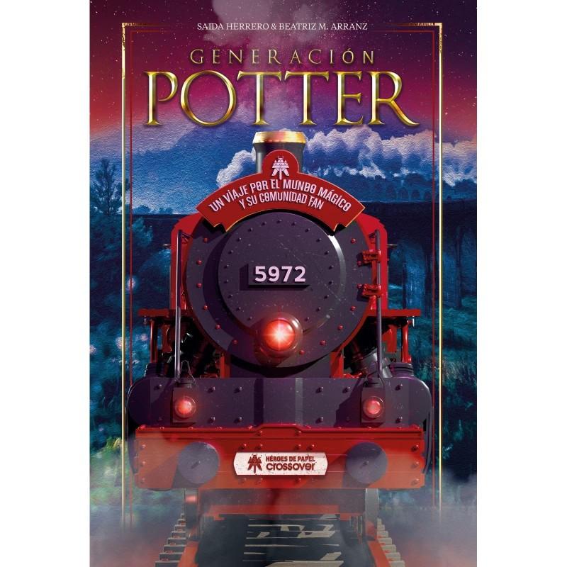 Libro - Generación Potter, un viaje por el mundo mágico y su comunidad fan